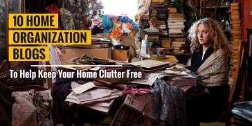 Home Organization and Decluttering Blogs
