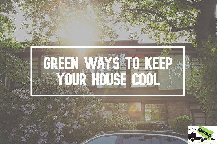 Green Ways to Keep Your House Cool
